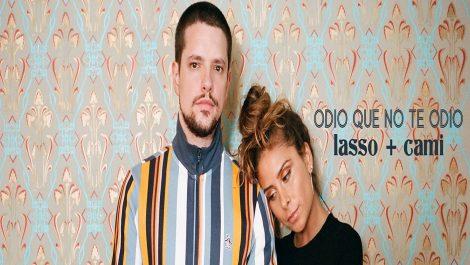 Lasso lanza junto a Cami «Odio que no te odio» y estallan las redes
