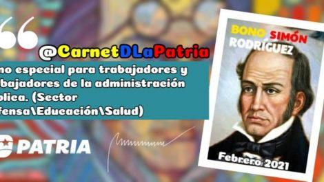 """Inició la entrega del bono especial """"Simón Rodríguez"""" (febrero 2021)"""